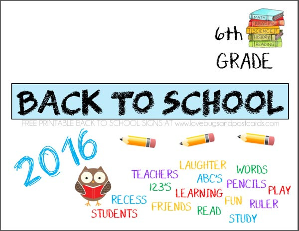 Printable Back to School signs Sixth Grade