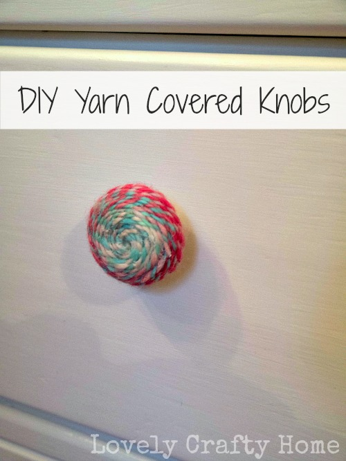 DIY Yarn Covered Knobs