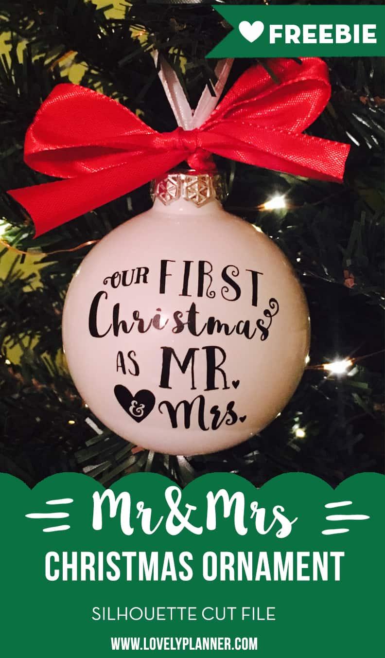 Fabulous Diy Mr Mrs Ornament Vinyl Free Cut File Ornament Personalized Ornament Canada inspiration First Christmas Ornament