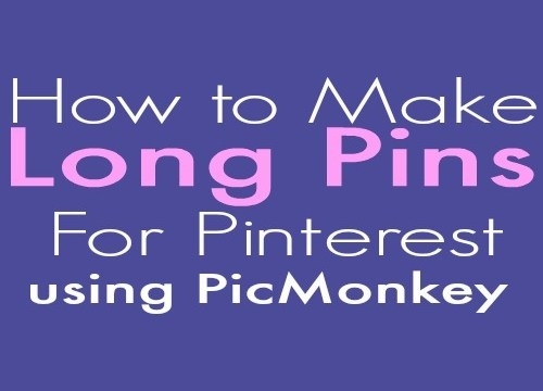 How to Make Long Pins for Pinterest