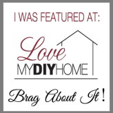 Brag About It Linky Party | Love My DIY Home