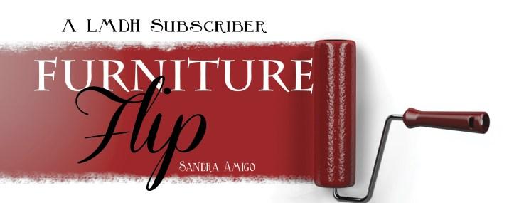 More Furniture Flips by LMDH Subscriber Sandra Amigo