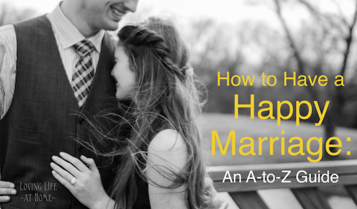 How to Have a Happy Marriage: An A-to-Z Guide