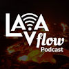 The LAVA Flow Podcast