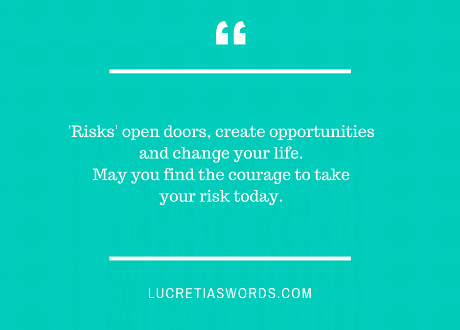 Big Risks Lead to Wonderful Opportunities