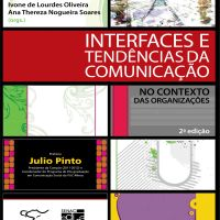 Interfaces e Tendências da Comunicação: no Contexto das Organizações - 2ª edição