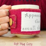 DIY-Felt-Mug-Cozy-with-printed-sentiment
