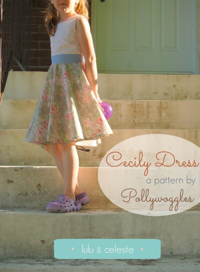Pollywoggles Cecily Dress sewn by Lulu & Celeste