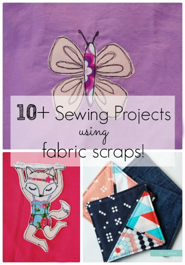 10+ sewing projects using your fabric scraps