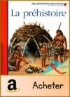 mes premières découvertes la préhistoire