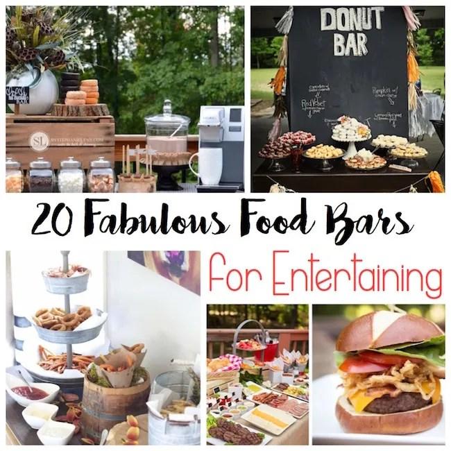 20 Fabulous Food Bars for Entertaining