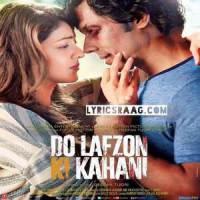 Kuch Toh Hai Lyrics: Armaan Malik | Do Lafzon Ki Kahani