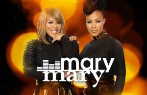 Erica & Tina Campbell Raise Eyebrows With Fiery Preview Of Season 4 of MARY MARY