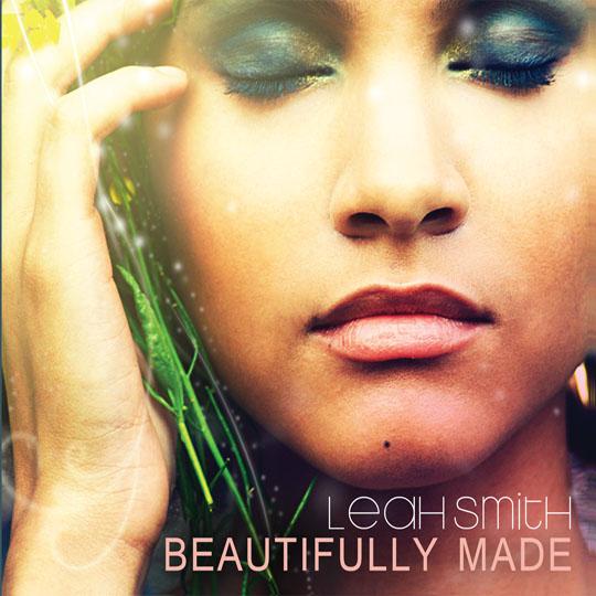 Leah Smith - 'Beautifully Made'