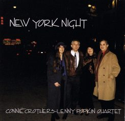 Connie Crothers | Lenny Popkin Quartet | New York Night