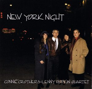 Connie Crothers | Lenny Popkin Quartet | New York Night