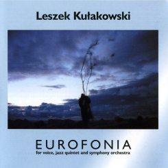 Leszek Kułakowski | Eurofonia