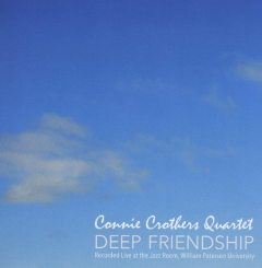 Connie Crothers Quartet | Deep Friendship