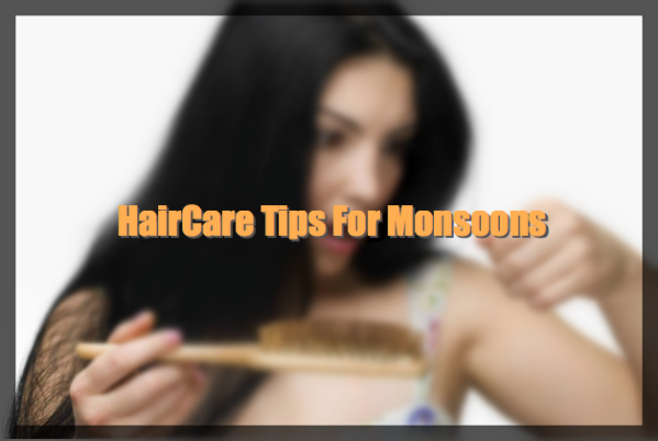 Wet Hair Woes – 5 Tips For Haircare in Monsoons
