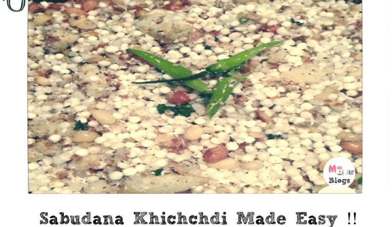 Sabudana Khichchdi Made Easy !!