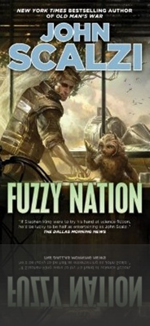 FuzzyNation Book Review    Double Pack: Fuzzy Nation and Little Fuzzy    A Book Reboot