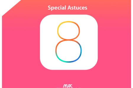 astuces ios 8 iphone 6 ipad