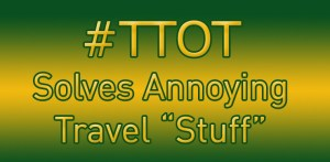 #TTOT Solving Travel Annoyances