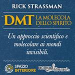 Libro: DMT - La Molecola dello Spirito