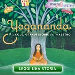 Libro: Yogananda - Piccole, Grandi Storie del Maestro