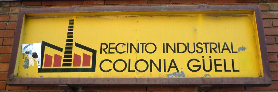 Cartel del recinto industrial de la colonia Güell
