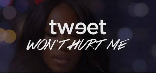Tweet - Won't Hurt Me
