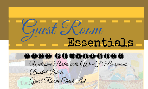 Guest Room Essentials with Free Printables