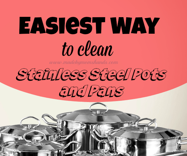 Clean Stainless Steel Pots and Pans (Video)