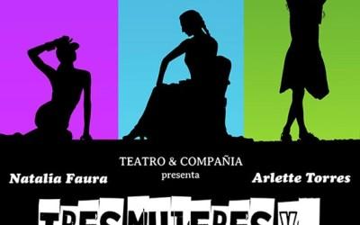 TRES MUJERES Y… ¿UN DESTINO? en el Teatro Lara