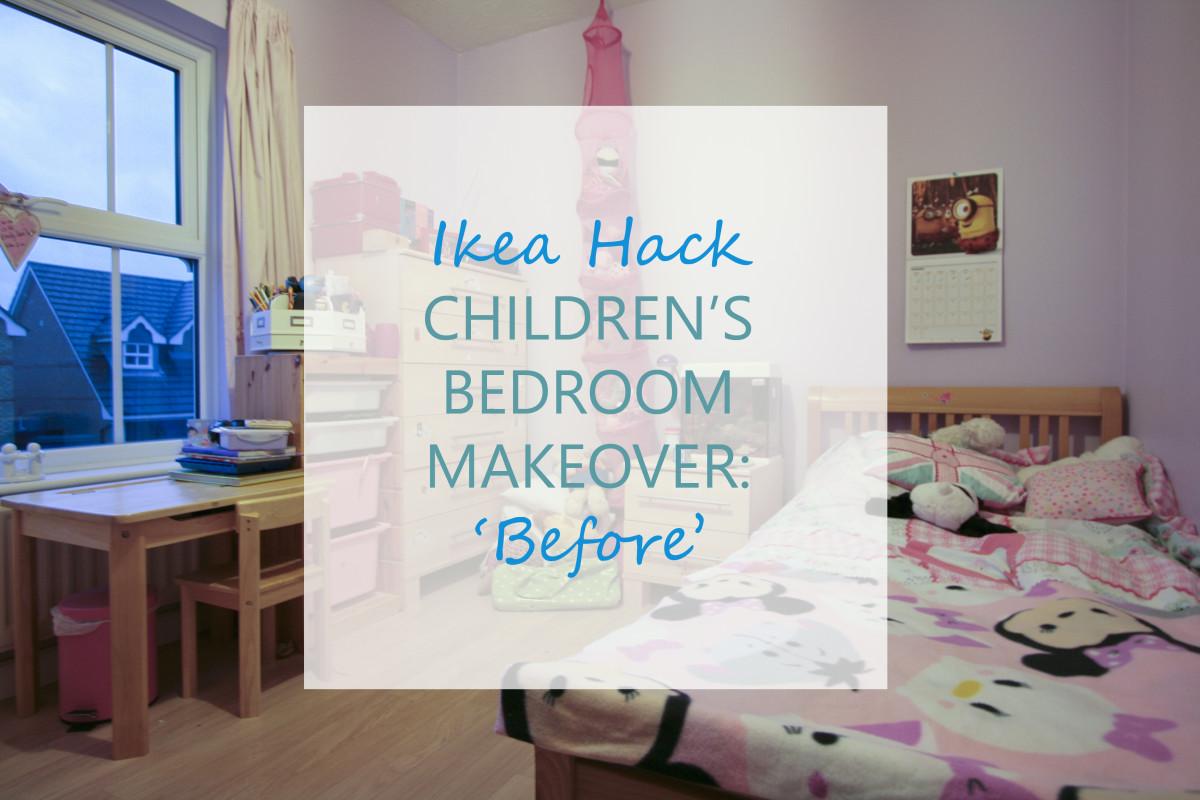 Children's Ikea Hack bedroom makeover Part 1: Before