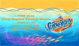 VBS at FBC Magee! @ First Baptist Church Magee