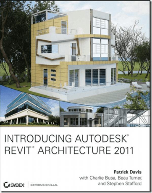 Introducing Autodesk® Revit® Architecture 2011