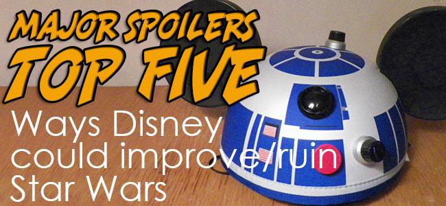 topfive-star-wars-disney-feature
