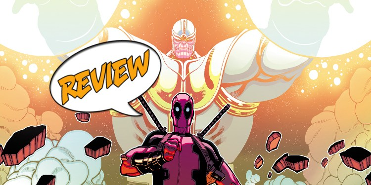 Deadpool vs Thanos 1_FEATURED