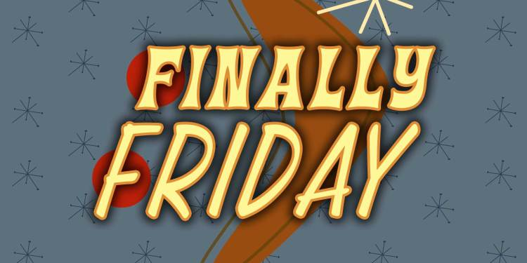 Finally-FridayFinal 2