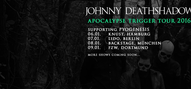 Johnny Deathshadow supporten PYOGENESIS Anfang 2016
