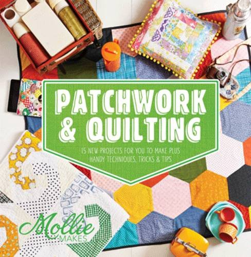 PATCHWORK AND QUILTING MOLLIE MAKES