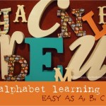 alphabet learning… easy as a,b,c