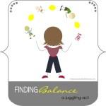 finding balance: a juggling act
