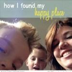 how i found my happy place