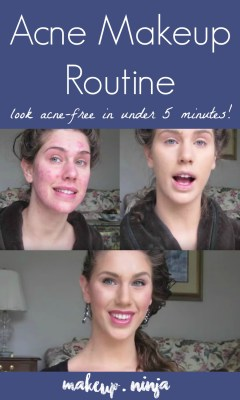 Acne Makeup Routine cover acne and scars in less than 5 minutes