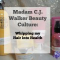 Madam C.J. Walker Beauty Culture