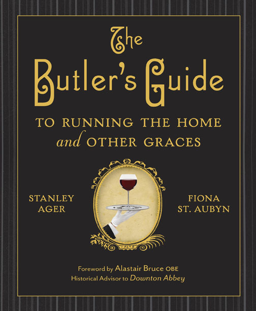 For the Vintage Crafter The Butler's Guide by Stanley Ager and Fiona St. Aubyn $22 Clarkson Potter  A reprint of a hard-to-find classic, this is both a wonderful glimpse into another era and a practical guide to many things the modern era has forgotten how to do, like fold a dress shirt or coat, pare a candle, tie a bow tie, remove stains from clothes and dinnerware, and even shut the door quietly. Written by a butler of 30 years in an era when butlers buttled, it's a delight.