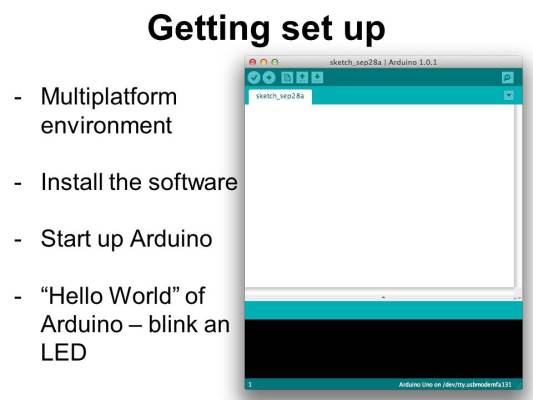 Getting Started with Arduino WorldMF13-Slide13