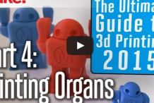 Ultimate Guide to 3D Printing Video: 3D Printing Organs